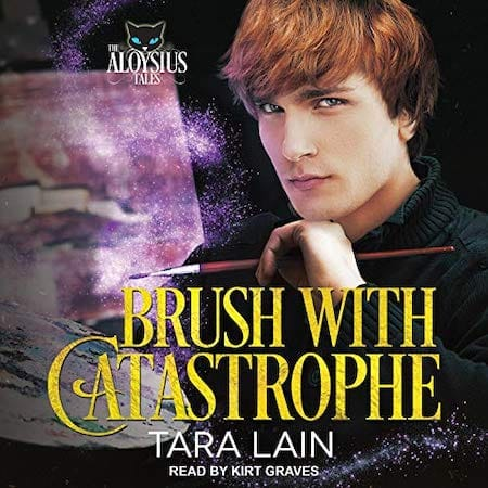 Brush with Catastrophe Audiobook by Tara Lain