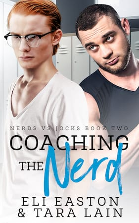 Coaching the Nerd by Eli Easton and Tara Lain (small)