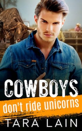Cowboys Don't Ride Unicorns by Tara Lain (small cover)