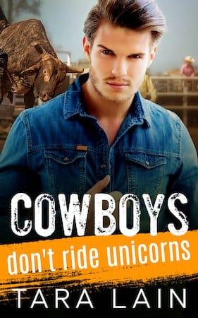 Cowboys Don't Ride Unicorns by Tara Lain (small cover)