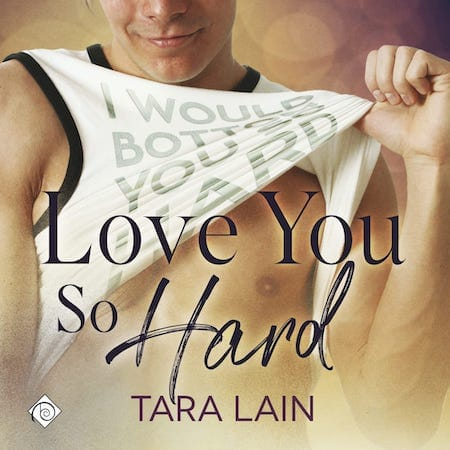 Love You So Hard Audiobook by Tara Lane