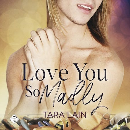 Love You So Madly Audiobook by Tara Lane