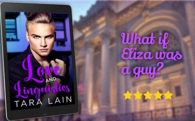 LOVE AND LINGUISTICS Cover Reveal — Tara Lain Does My Fair Lady MM Style
