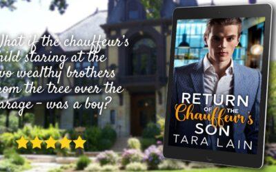 Return of the Chauffeur's Son, Tara Lain's homage to Sabrina, is Back!