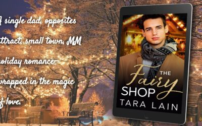 Cover Reveal! Return to the magic world of THE FAIRY SHOP by Tara Lain!