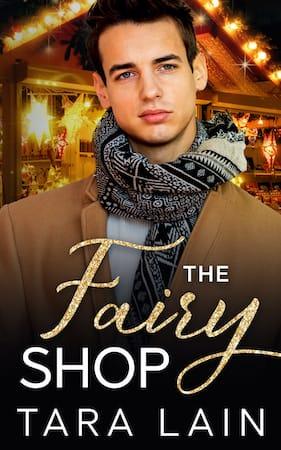 The Fairy Shop by Tara Lain (small)