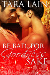 Be bad, for goodness sake_600x900